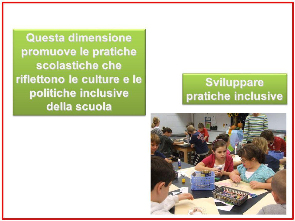 politiche inclusive della scuola Sviluppare pratiche inclusive