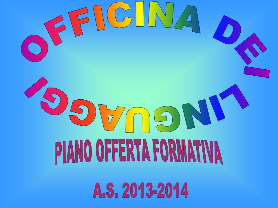 OFFICINA DEI LINGUAGGI PIANO OFFERTA FORMATIVA