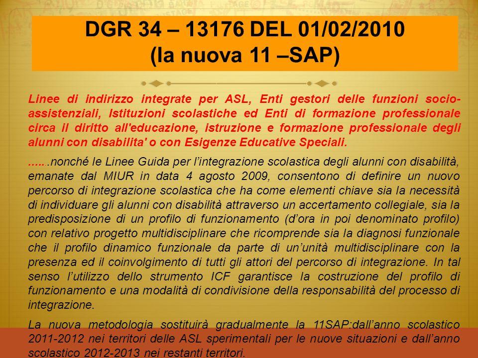 DGR 34 – 13176 DEL 01/02/2010 (la nuova 11 –SAP)