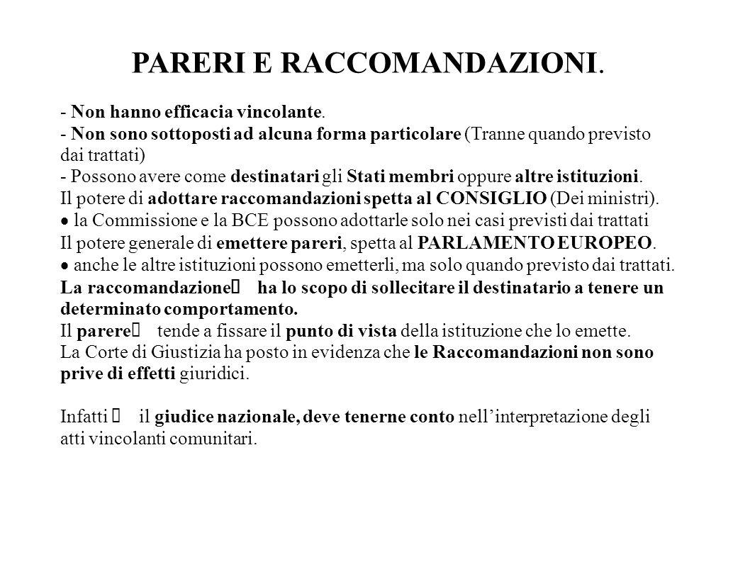 PARERI E RACCOMANDAZIONI.