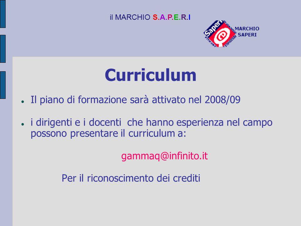 Curriculum Il piano di formazione sarà attivato nel 2008/09