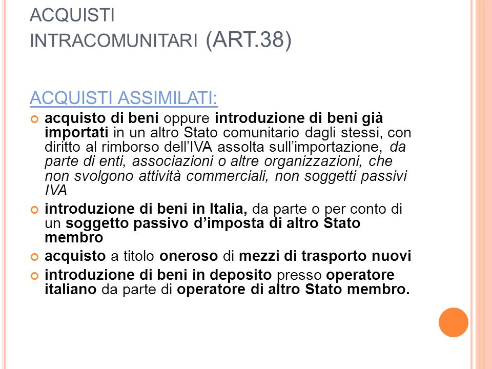 ACQUISTI INTRACOMUNITARI (ART.38)