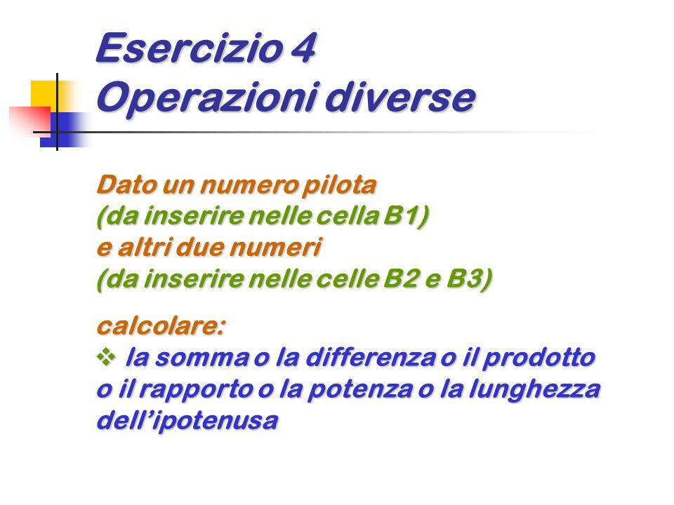 Esercizio 4 Operazioni diverse