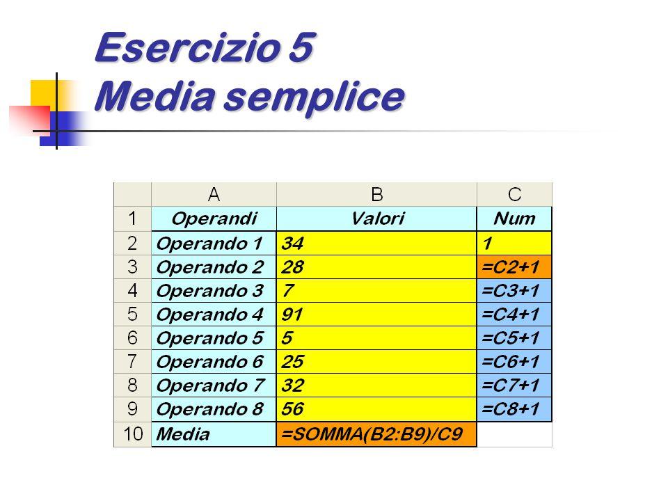 Esercizio 5 Media semplice