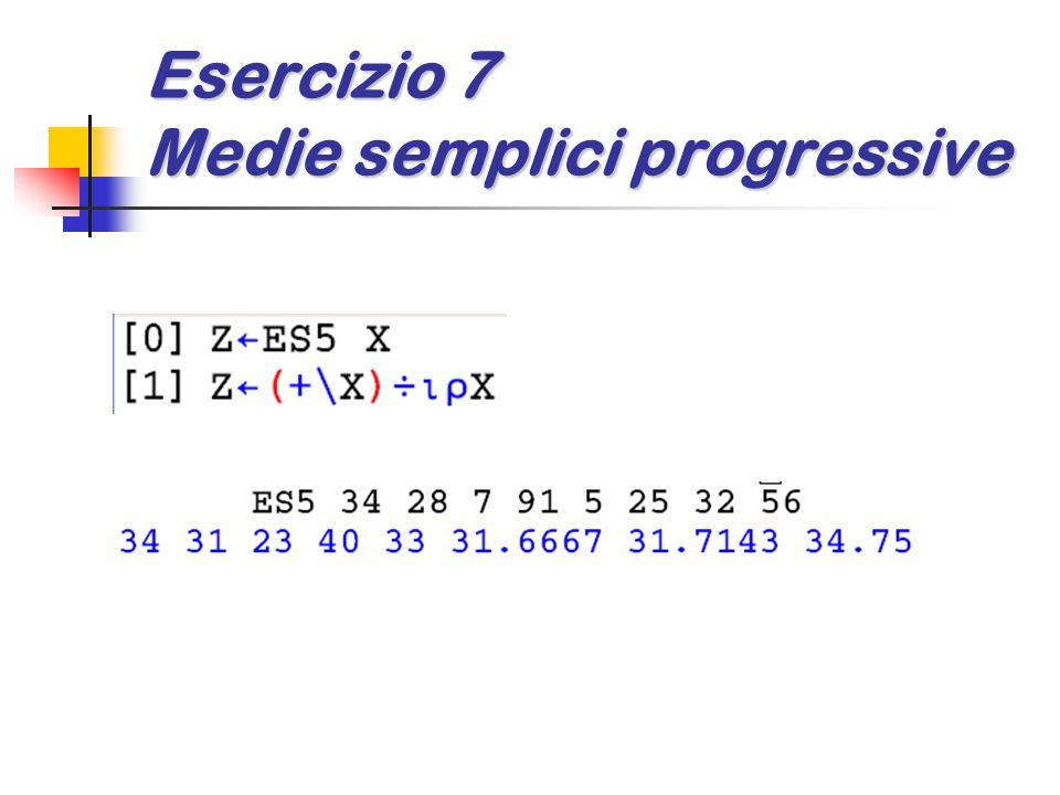 Esercizio 7 Medie semplici progressive