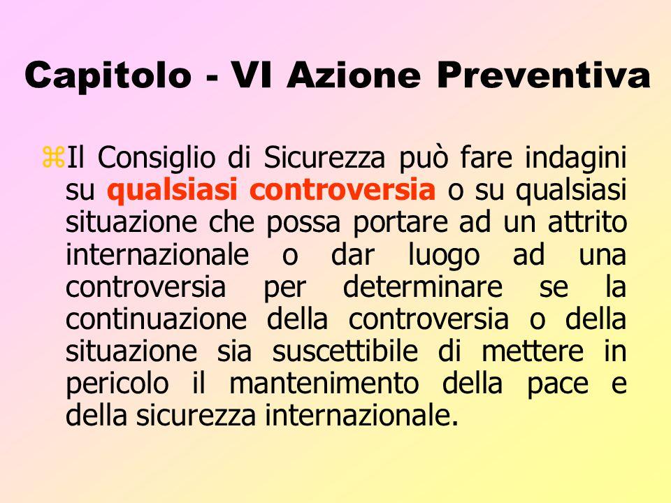 Capitolo - VI Azione Preventiva