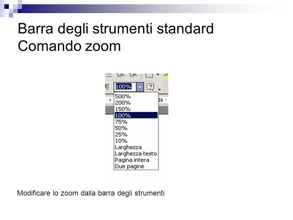 Barra degli strumenti standard Comando zoom