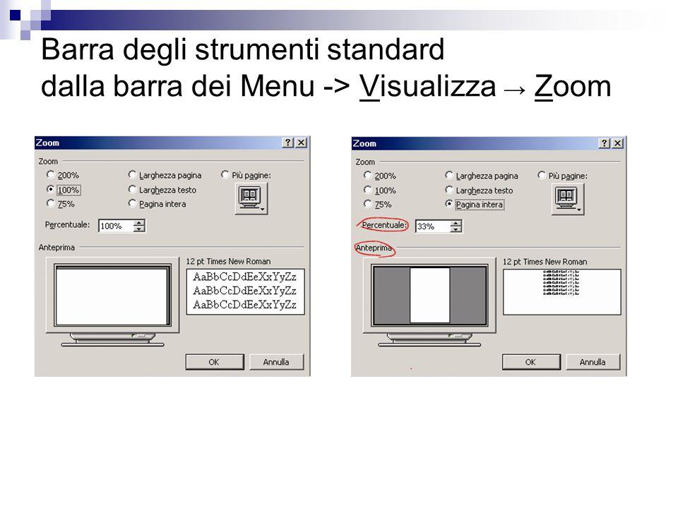 Barra degli strumenti standard dalla barra dei Menu -> Visualizza → Zoom