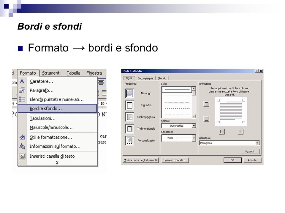 Formato → bordi e sfondo