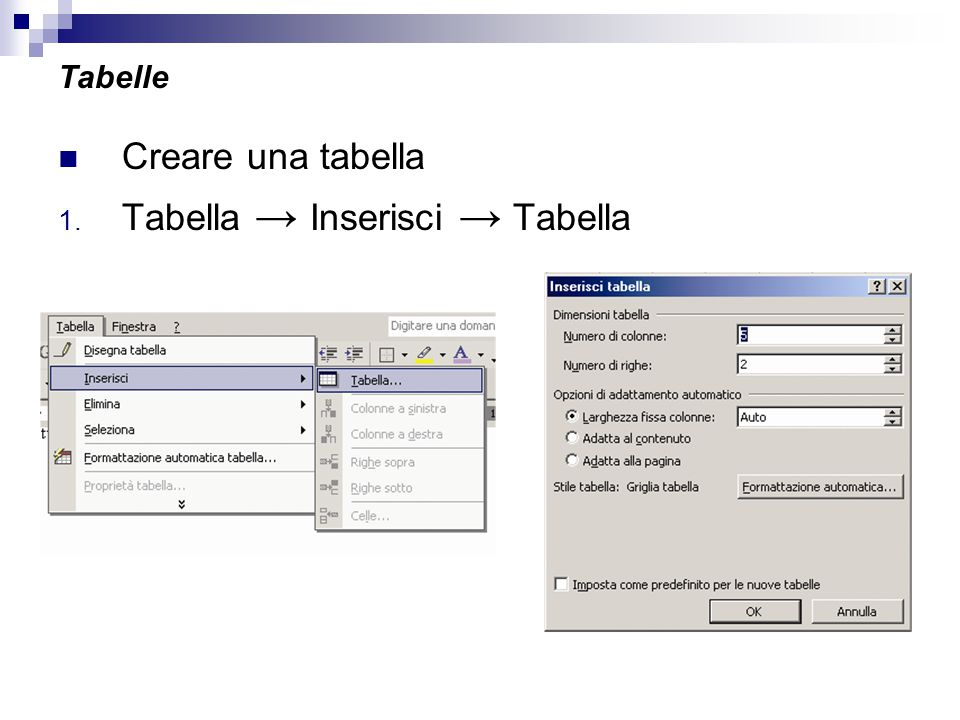 Tabella → Inserisci → Tabella