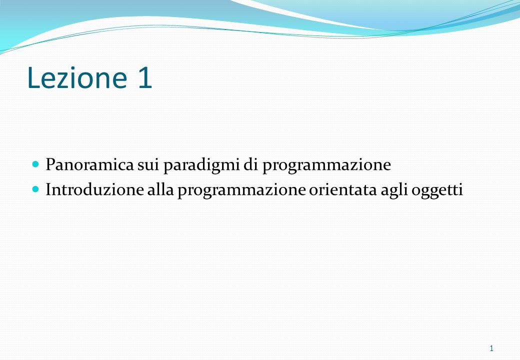 Lezione 1 Panoramica sui paradigmi di programmazione