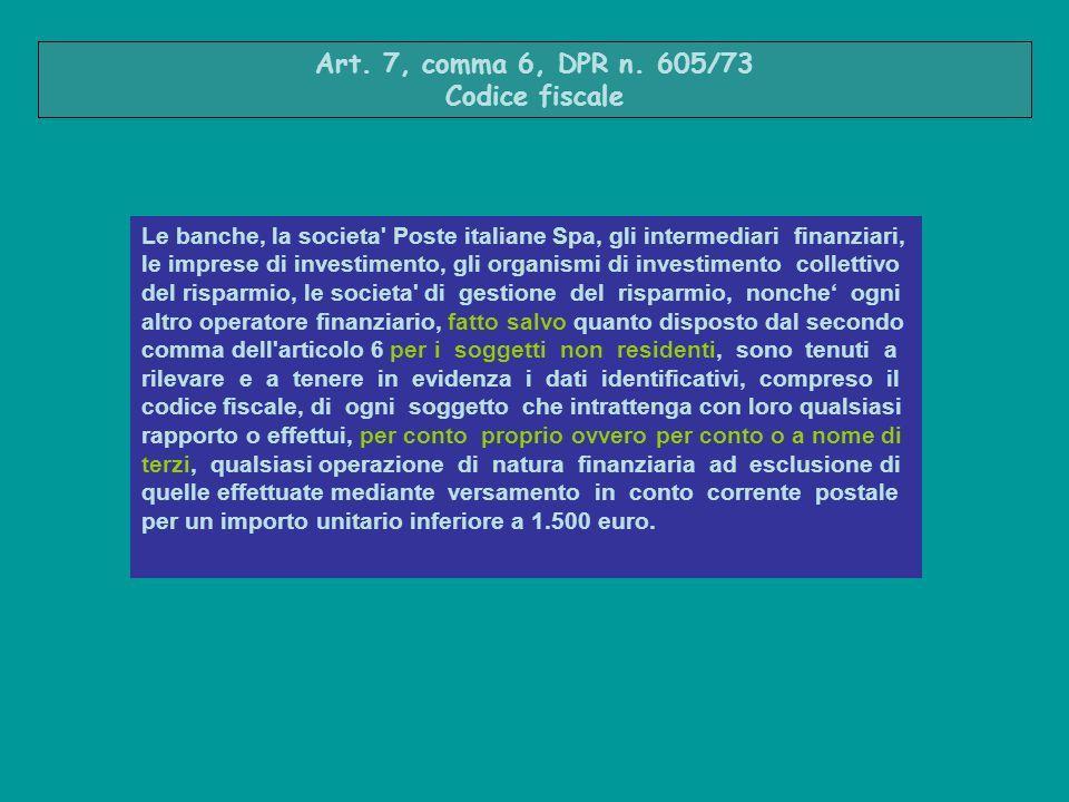 Art. 7, comma 6, DPR n. 605/73 Codice fiscale