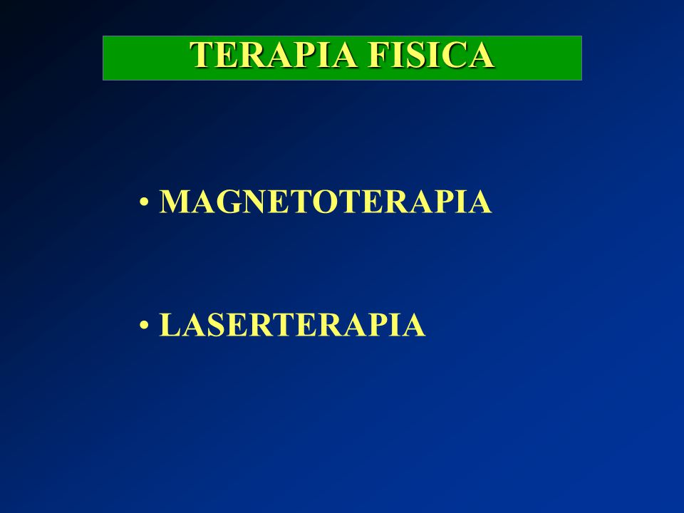 TERAPIA FISICA MAGNETOTERAPIA LASERTERAPIA