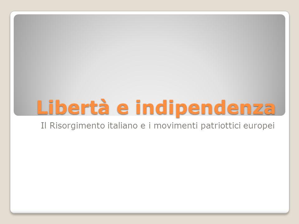 Libertà e indipendenza