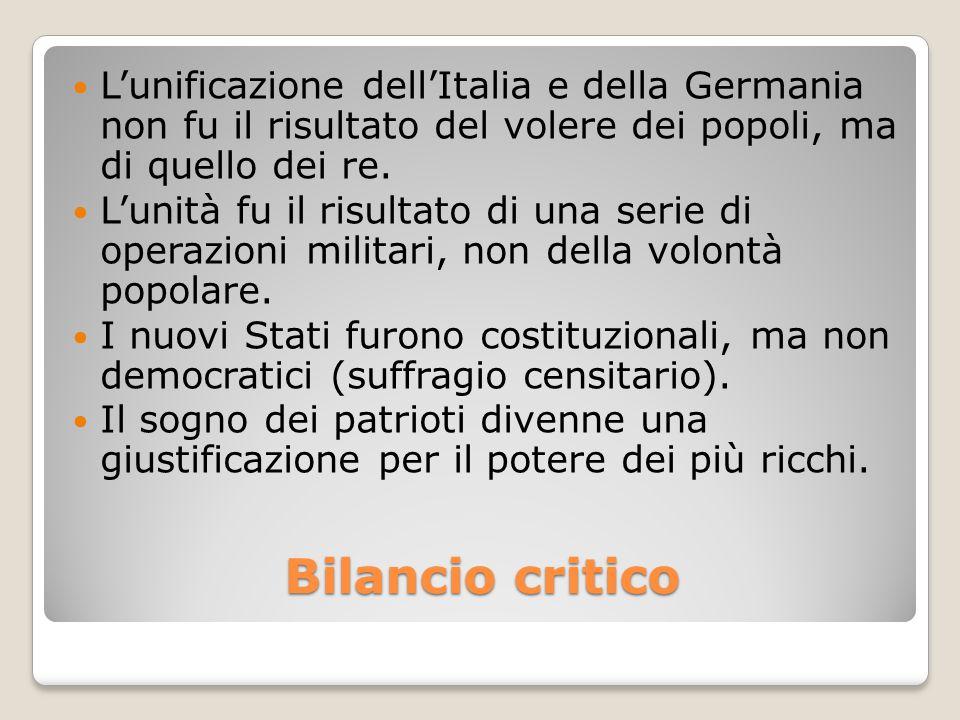 L'unificazione dell'Italia e della Germania non fu il risultato del volere dei popoli, ma di quello dei re.