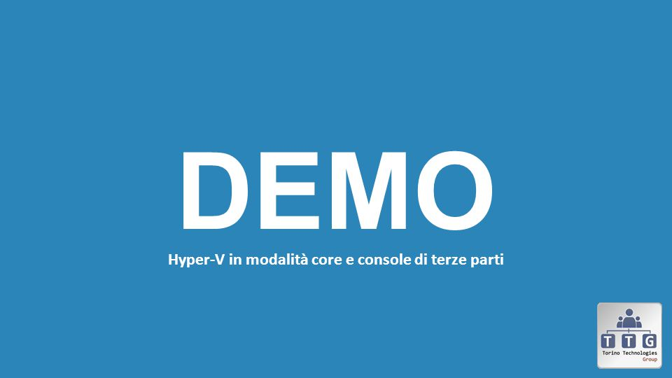 Hyper-V in modalità core e console di terze parti