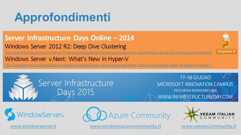 Approfondimenti Server Infrastructure Days Online – 2014
