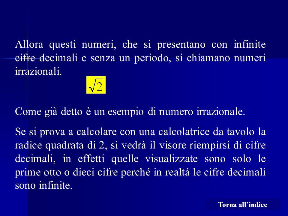 Come già detto è un esempio di numero irrazionale.