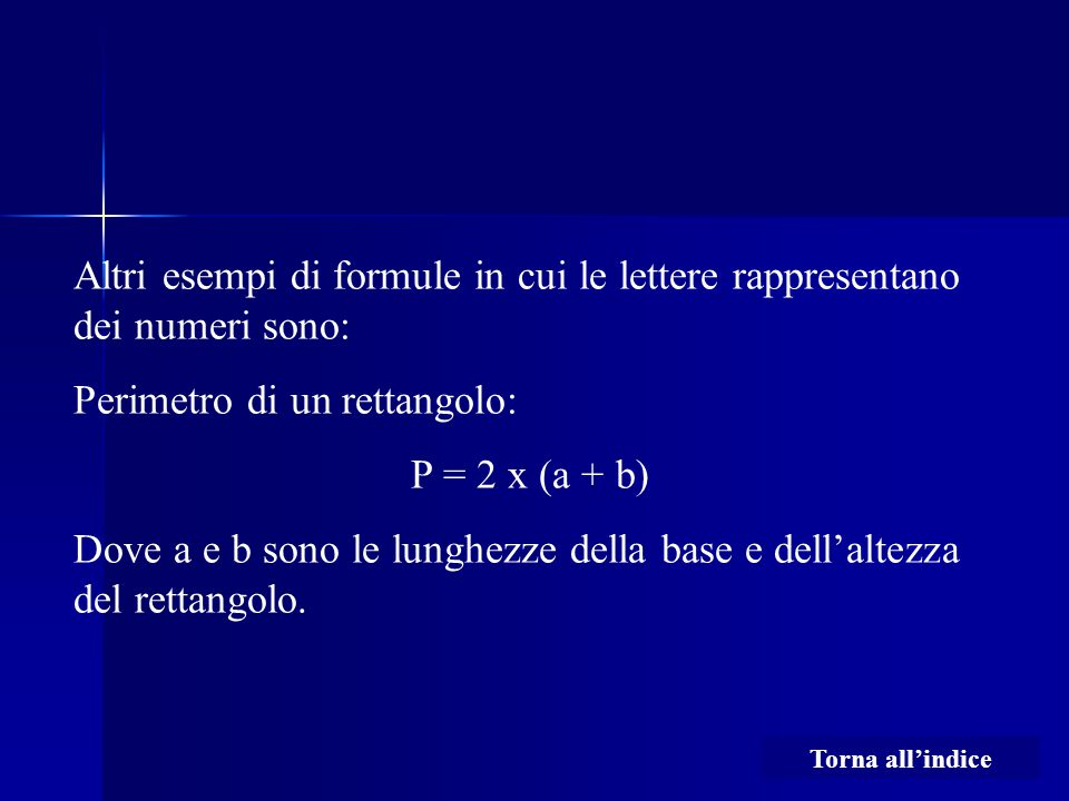 Perimetro di un rettangolo: P = 2 x (a + b)