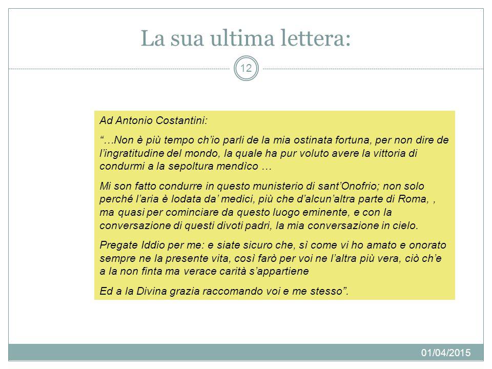 La sua ultima lettera: Ad Antonio Costantini: