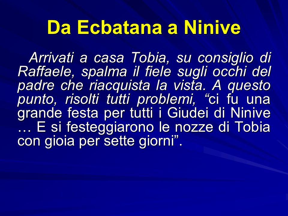 Da Ecbatana a Ninive