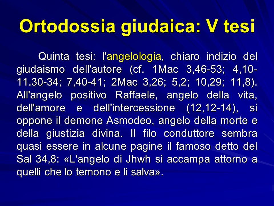 Ortodossia giudaica: V tesi
