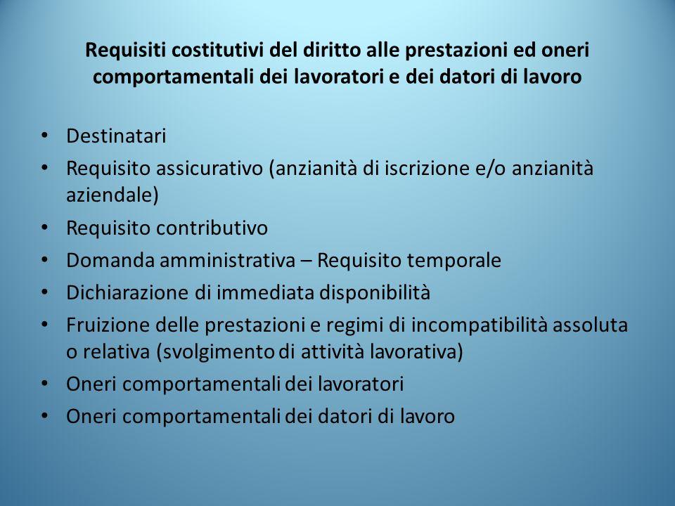 Requisiti costitutivi del diritto alle prestazioni ed oneri comportamentali dei lavoratori e dei datori di lavoro