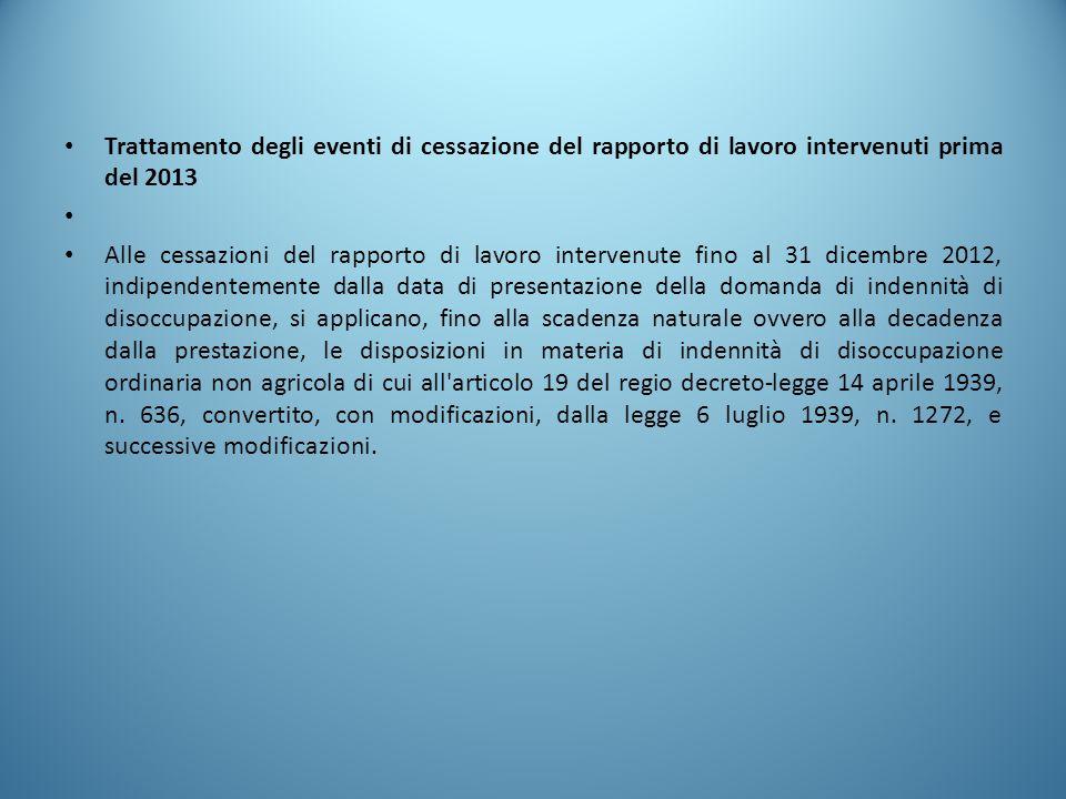 Trattamento degli eventi di cessazione del rapporto di lavoro intervenuti prima del 2013