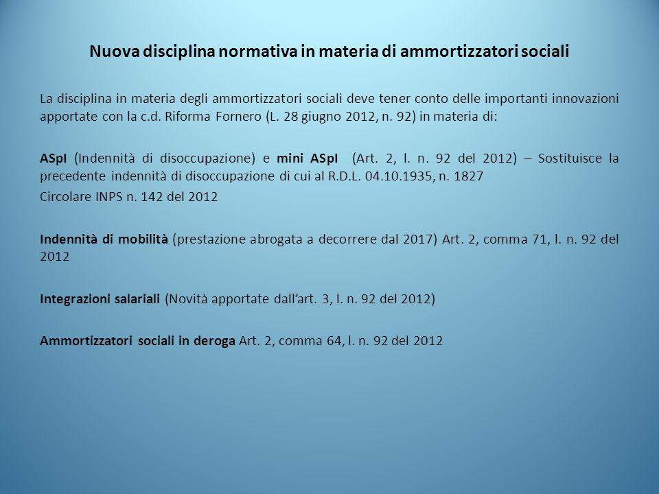 Nuova disciplina normativa in materia di ammortizzatori sociali