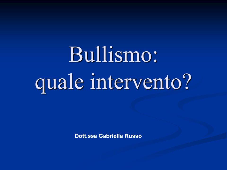 Bullismo: quale intervento