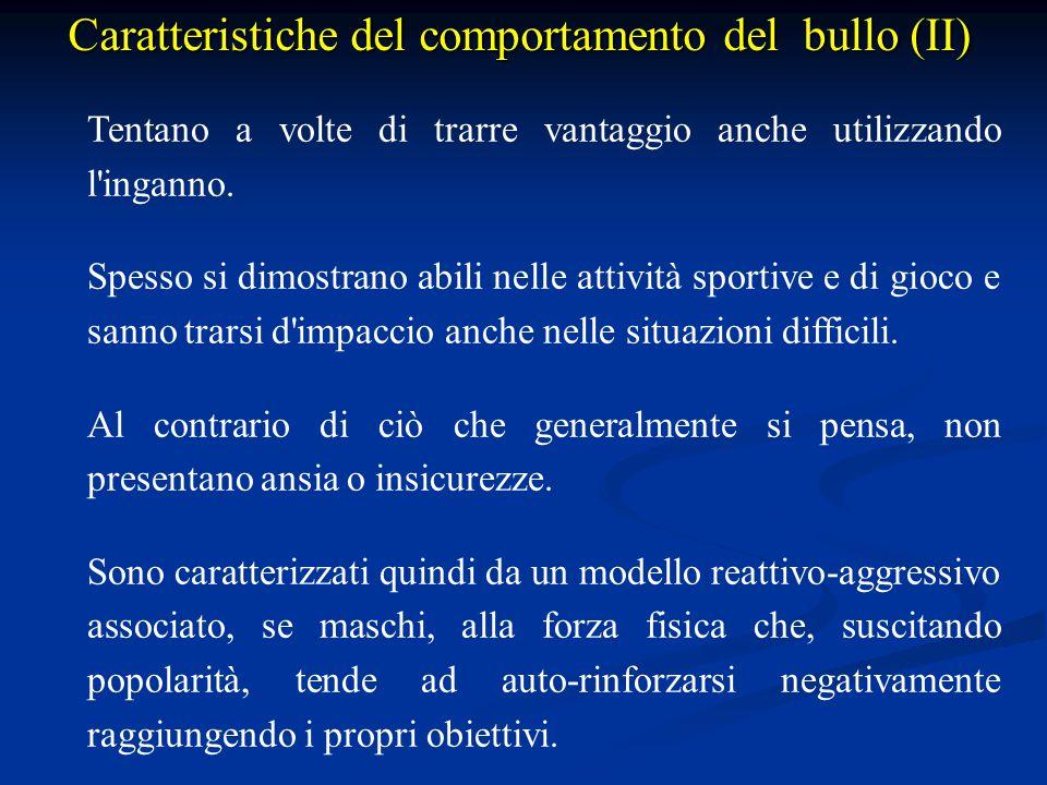 Caratteristiche del comportamento del bullo (II)