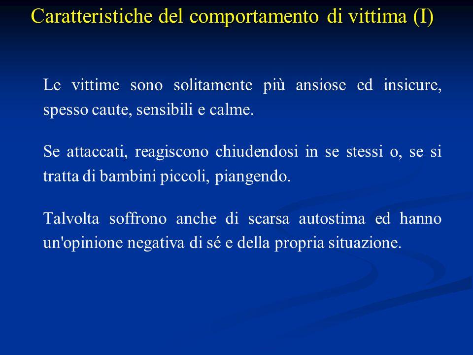 Caratteristiche del comportamento di vittima (I)