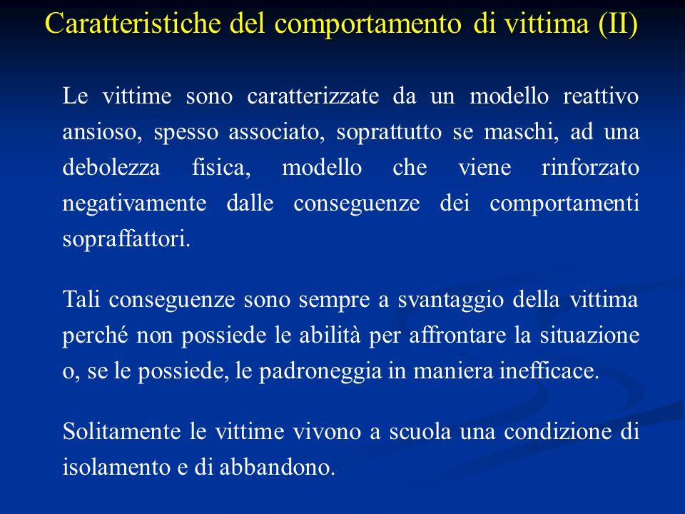 Caratteristiche del comportamento di vittima (II)
