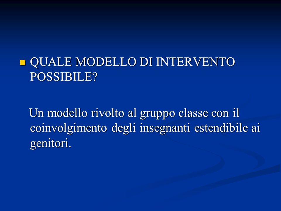 QUALE MODELLO DI INTERVENTO POSSIBILE