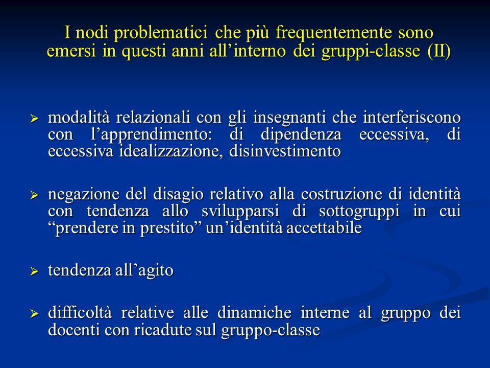 I nodi problematici che più frequentemente sono emersi in questi anni all'interno dei gruppi-classe (II)