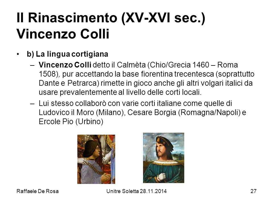 Il Rinascimento (XV-XVI sec.) Vincenzo Colli