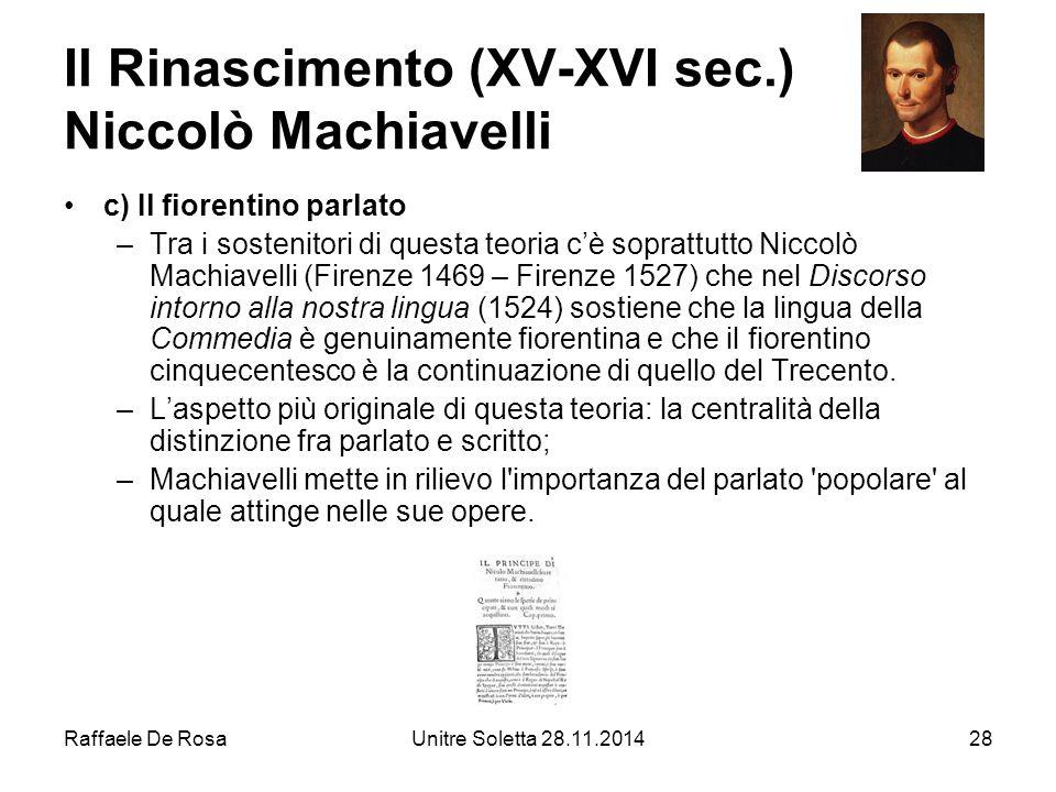 Il Rinascimento (XV-XVI sec.) Niccolò Machiavelli