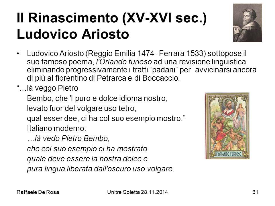 Il Rinascimento (XV-XVI sec.) Ludovico Ariosto