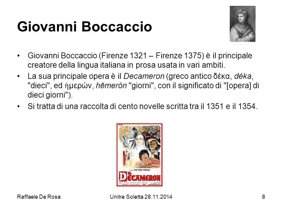 Giovanni Boccaccio Giovanni Boccaccio (Firenze 1321 – Firenze 1375) è il principale creatore della lingua italiana in prosa usata in vari ambiti.