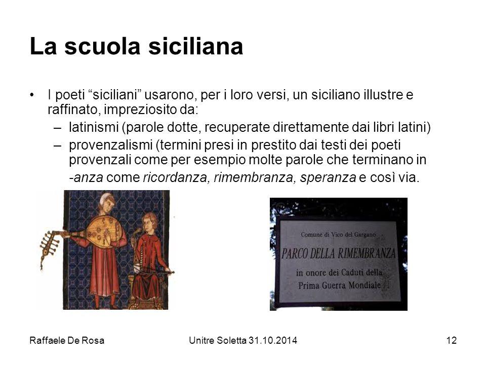 La scuola siciliana I poeti siciliani usarono, per i loro versi, un siciliano illustre e raffinato, impreziosito da: