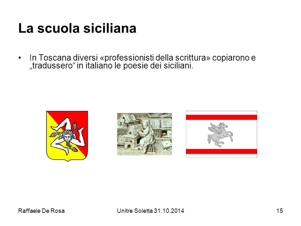 """La scuola siciliana In Toscana diversi «professionisti della scrittura» copiarono e """"tradussero in italiano le poesie dei siciliani."""