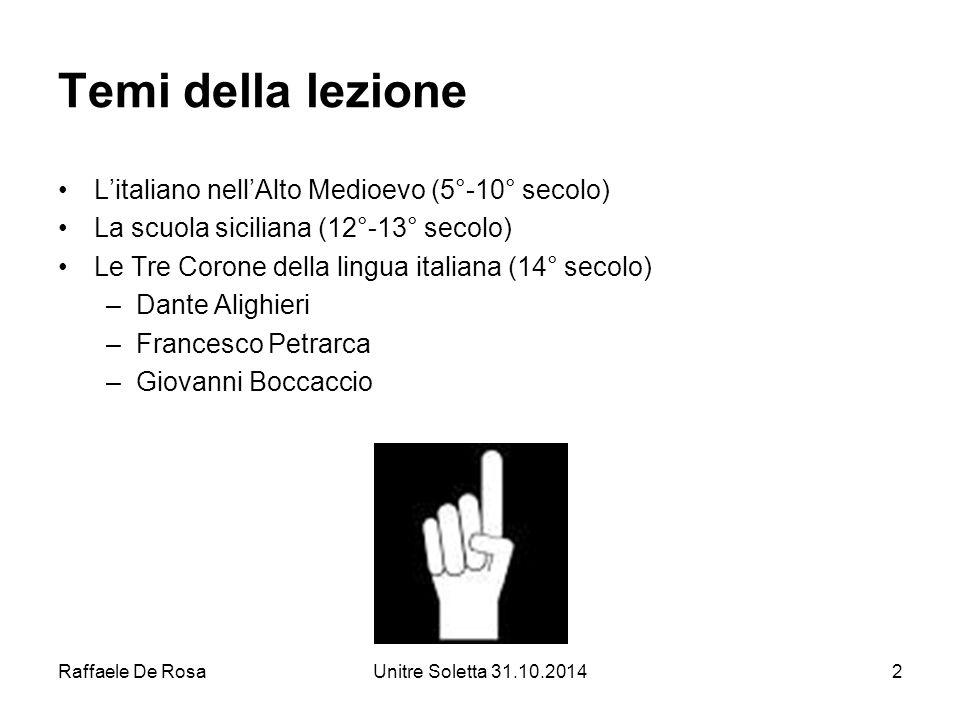 Temi della lezione L'italiano nell'Alto Medioevo (5°-10° secolo)