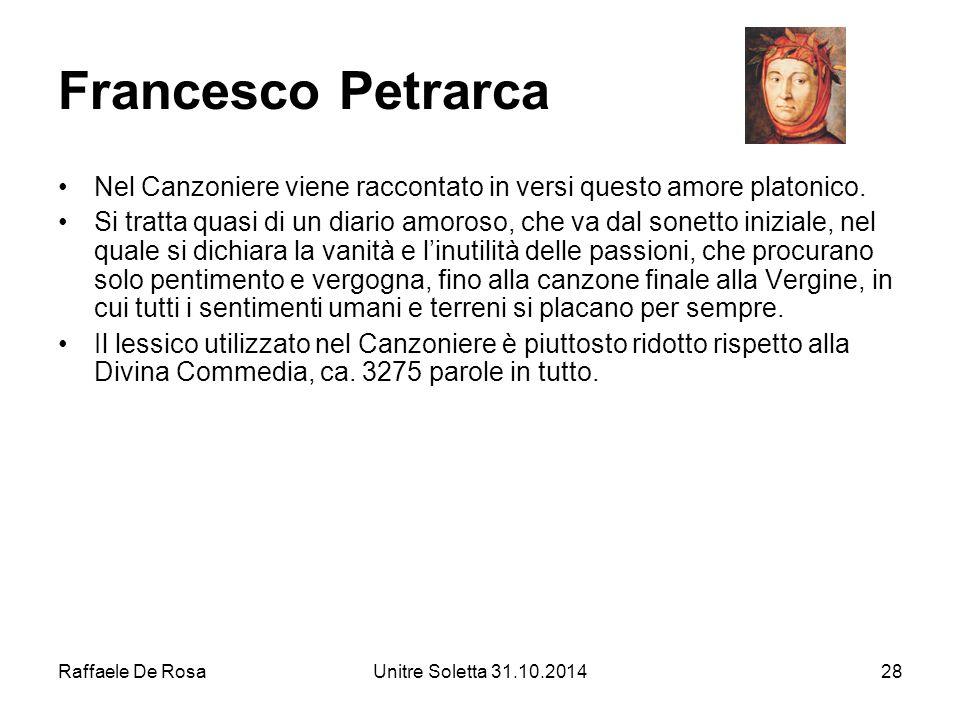 Francesco Petrarca Nel Canzoniere viene raccontato in versi questo amore platonico.