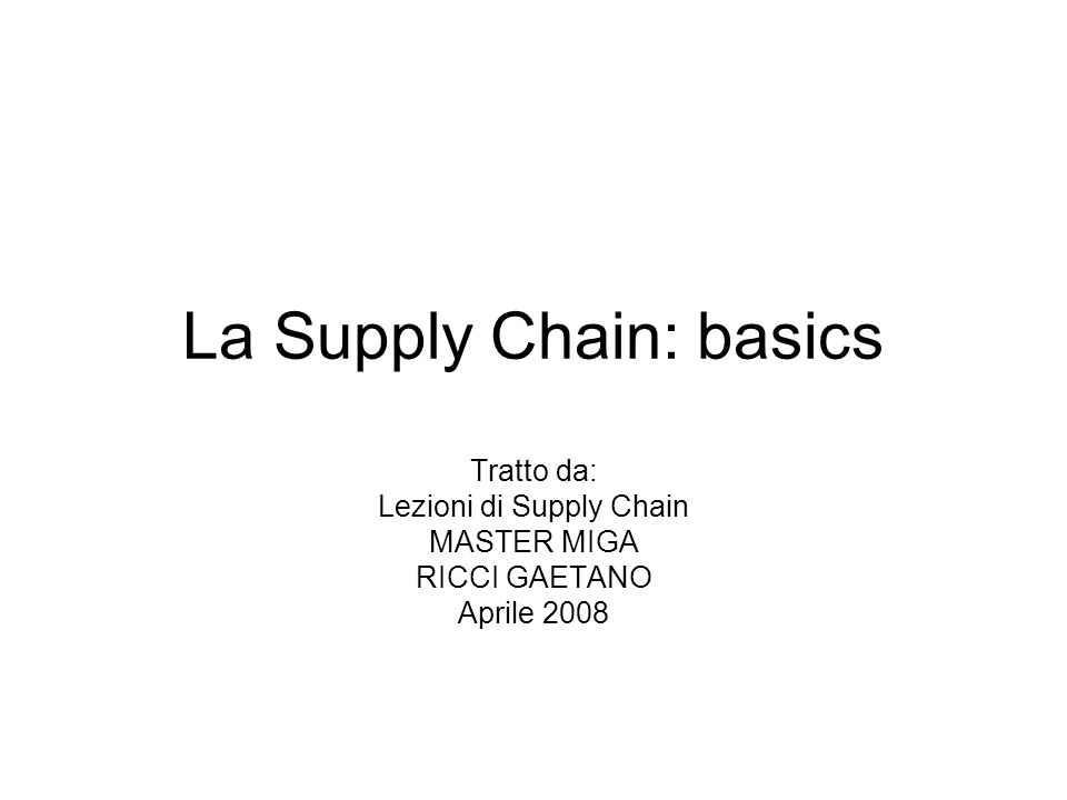 La Supply Chain: basics
