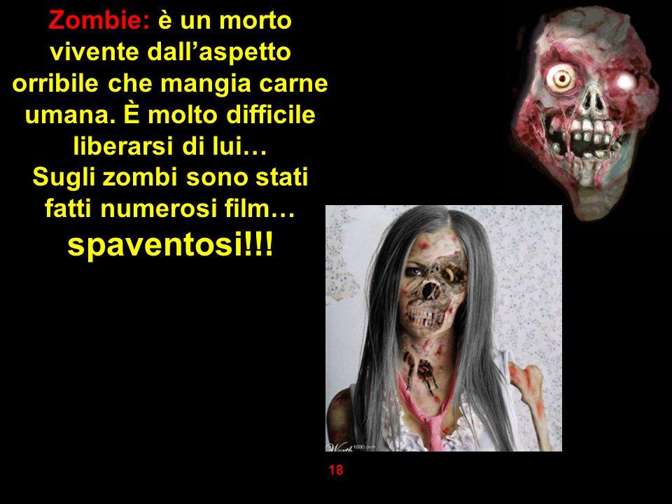 Sugli zombi sono stati fatti numerosi film… spaventosi!!!