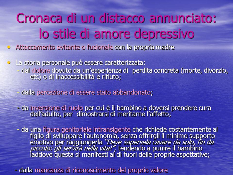 Cronaca di un distacco annunciato: lo stile di amore depressivo