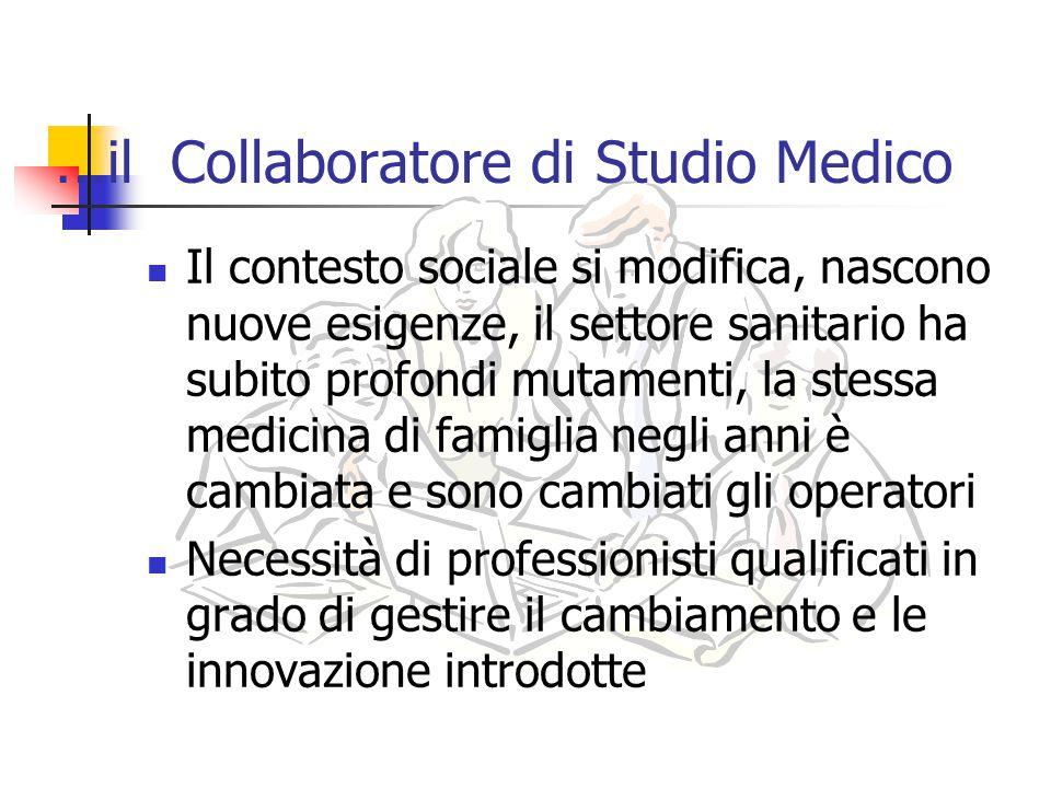 …il Collaboratore di Studio Medico
