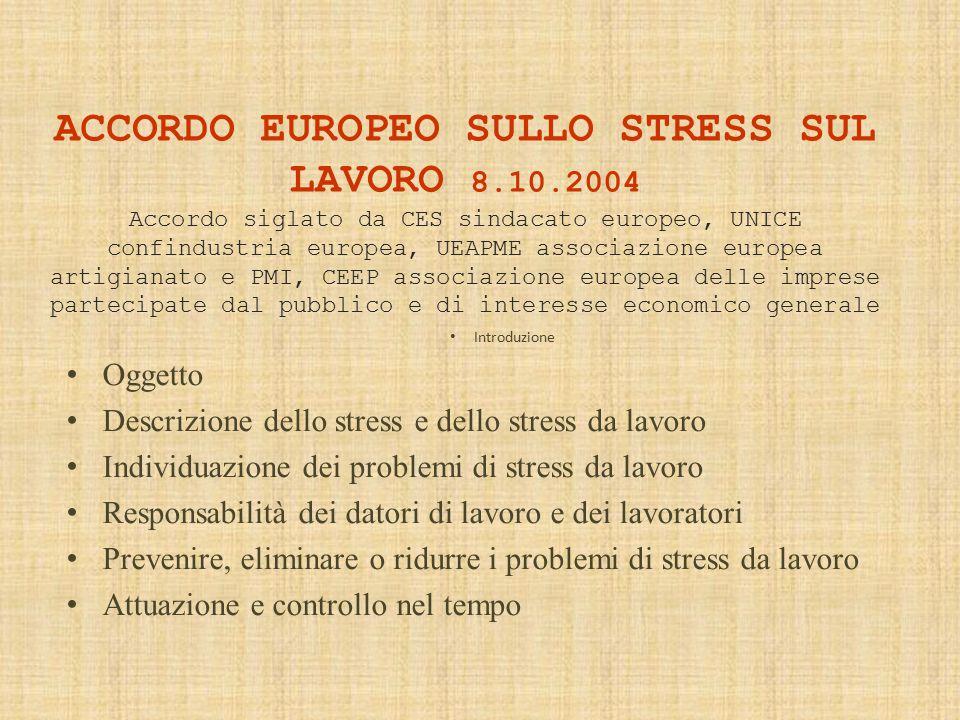 ACCORDO EUROPEO SULLO STRESS SUL LAVORO 8. 10