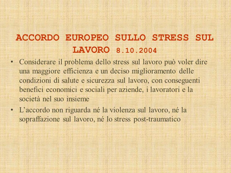 ACCORDO EUROPEO SULLO STRESS SUL LAVORO 8.10.2004