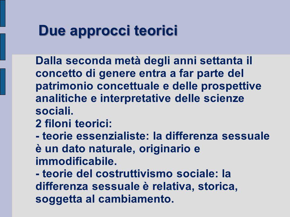 Due approcci teorici